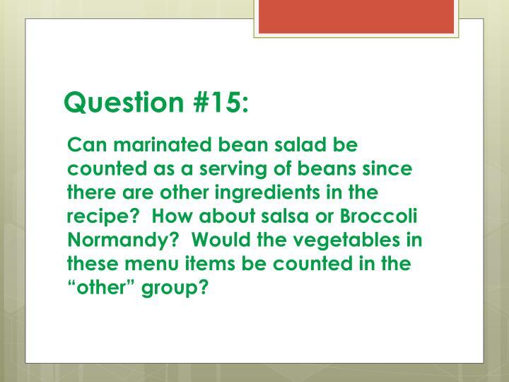 Question #15: