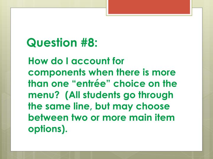 Question #8: