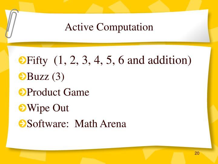Active Computation