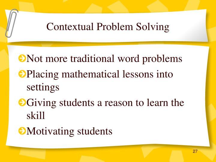 Contextual Problem Solving
