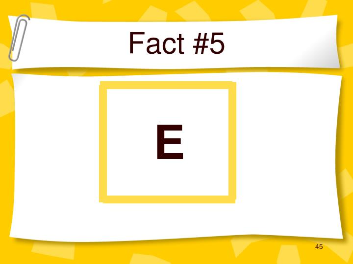 Fact #5