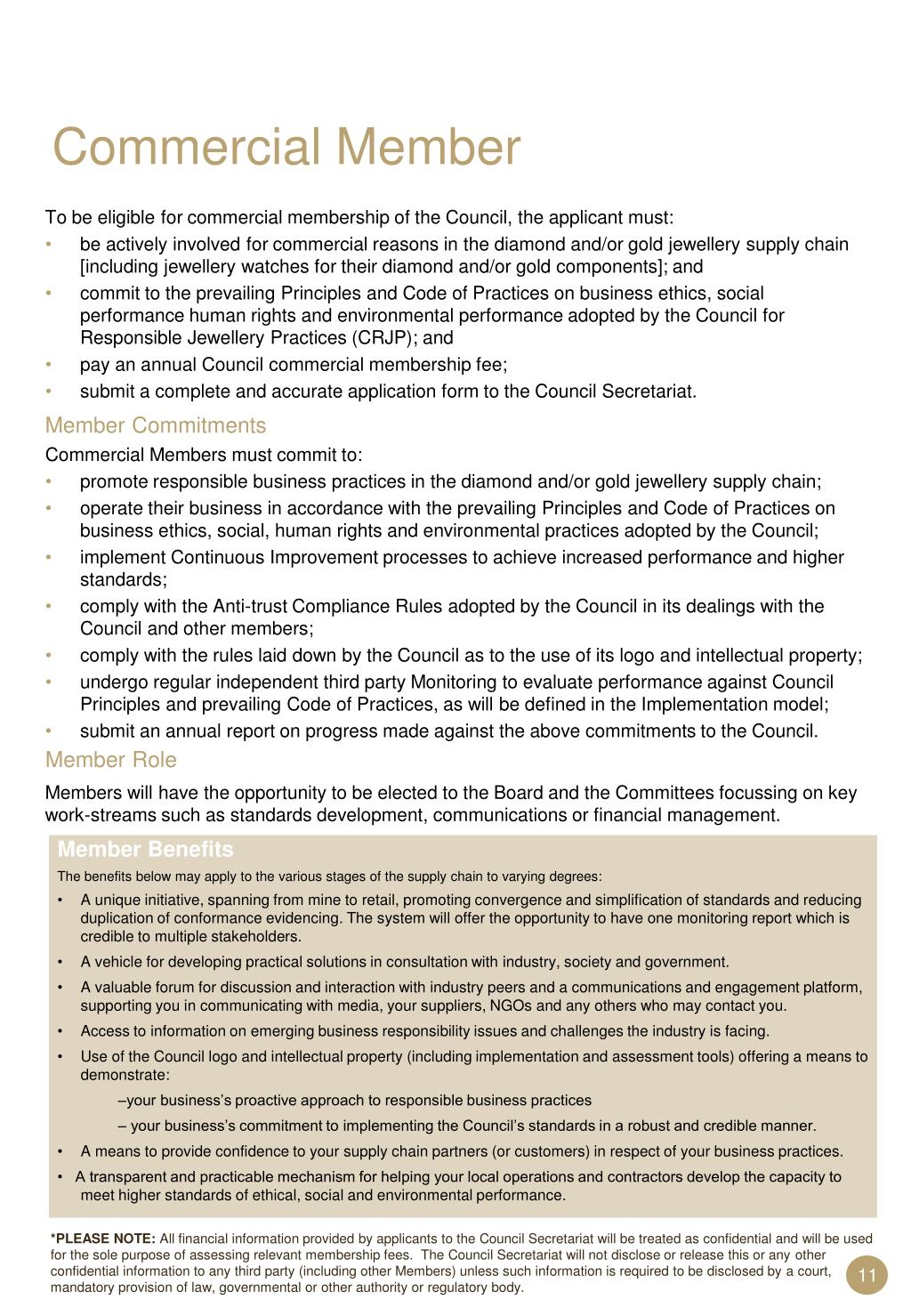 To be eligible for commercial membership of the Council, the applicant must: