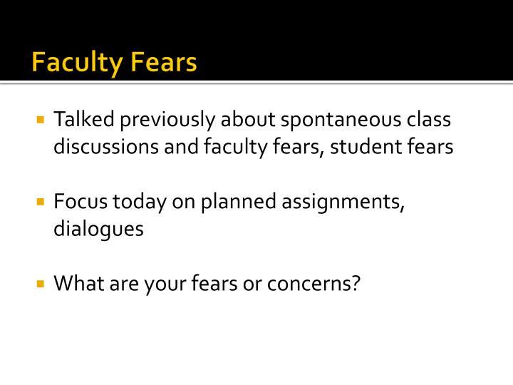 Faculty Fears