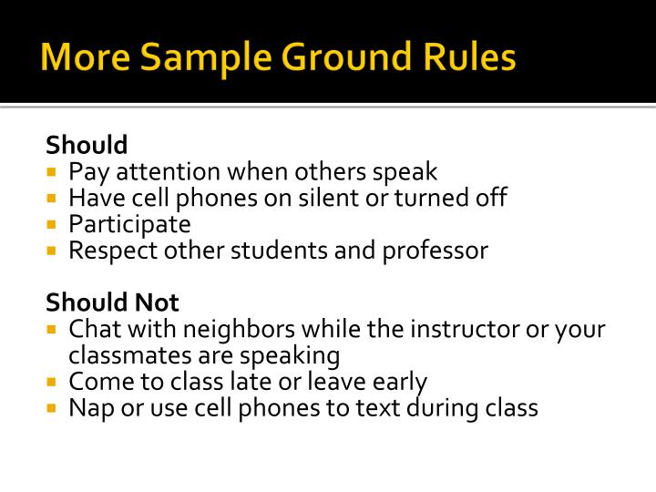 More Sample Ground Rules