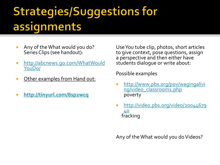 Strategies/Suggestions for assignments