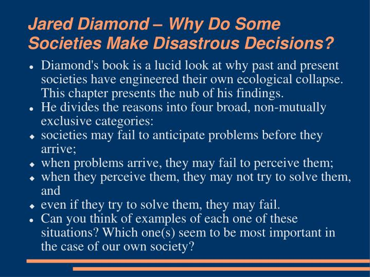 Jared diamond why do some societies make disastrous decisions l.jpg