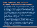 jared diamond why do some societies make disastrous decisions4