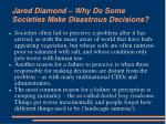 jared diamond why do some societies make disastrous decisions5
