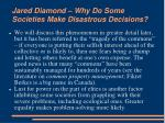 jared diamond why do some societies make disastrous decisions7