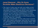 jared diamond why do some societies make disastrous decisions8