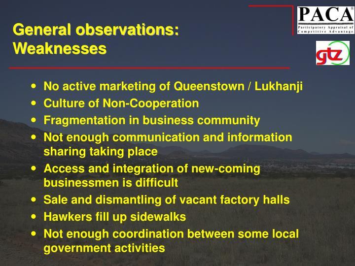 General observations: