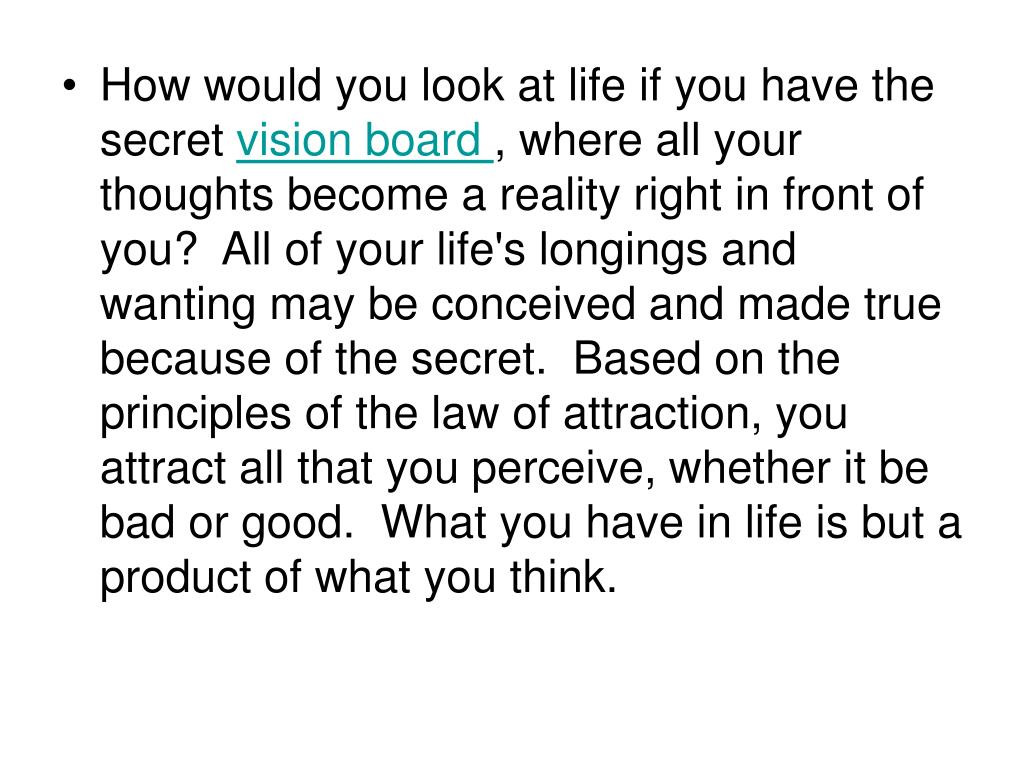 How would you look at life if you have the secret
