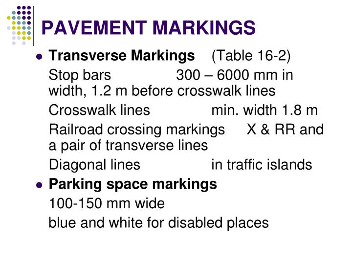 PAVEMENT MARKINGS