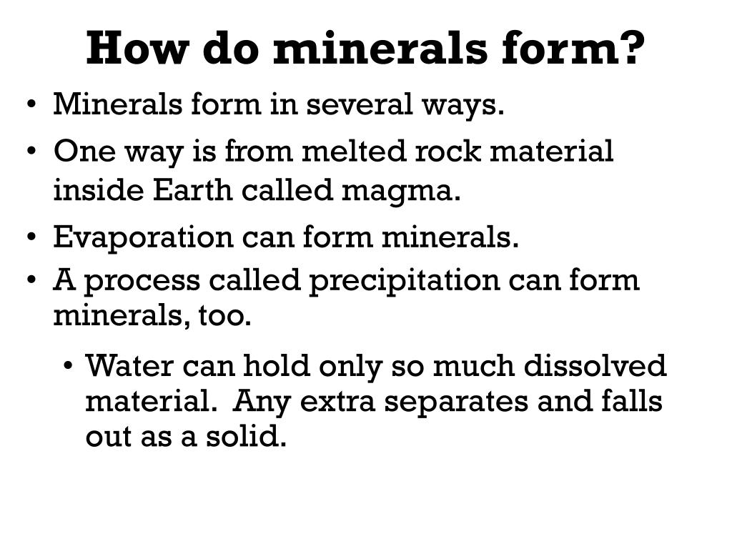 How do minerals form?