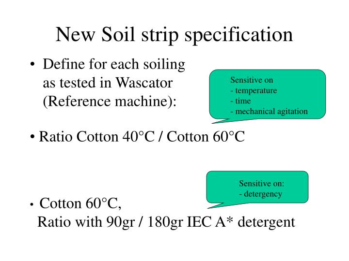 New Soil strip specification