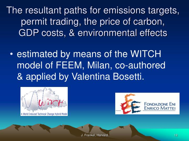The resultant paths for emissions targets, permit trading, the price of carbon,