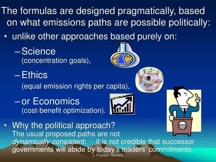 The formulas are designed pragmatically, based
