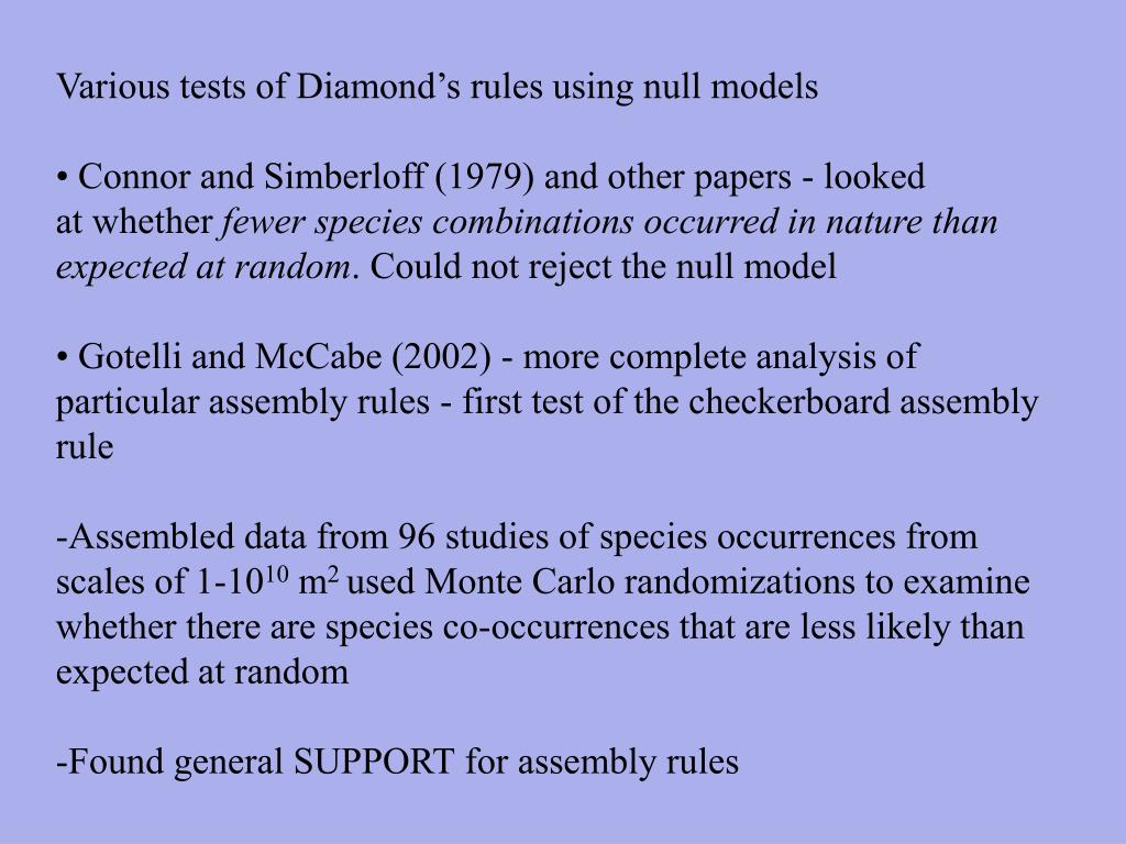 Various tests of Diamond's rules using null models