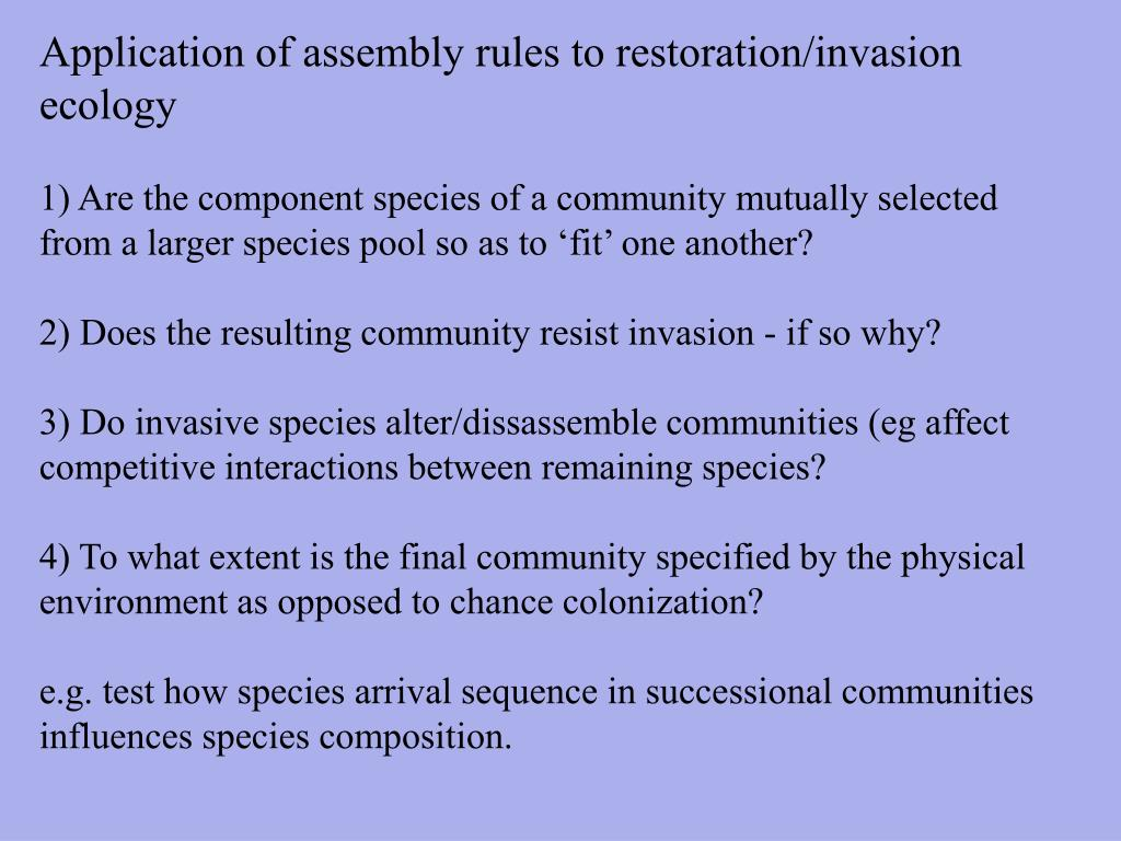 Application of assembly rules to restoration/invasion ecology