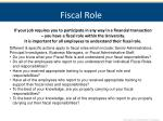 fiscal role