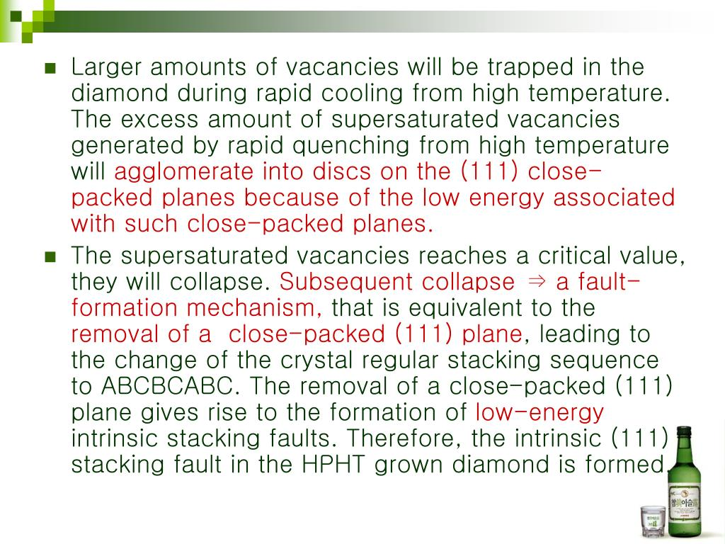 Larger amounts of vacancies will be trapped in the diamond during rapid cooling from high temperature. The excess amount of supersaturated vacancies generated by rapid quenching from high temperature will
