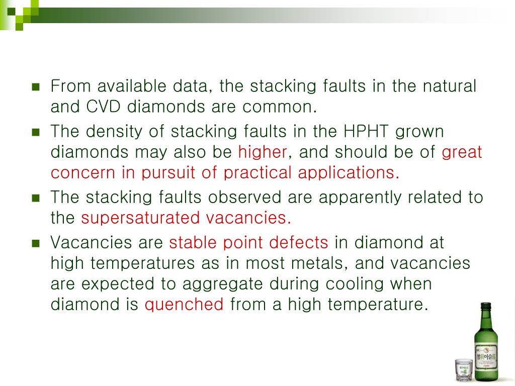 From available data, the stacking faults in the natural and CVD diamonds are common.