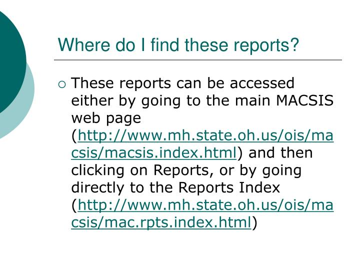 Where do i find these reports