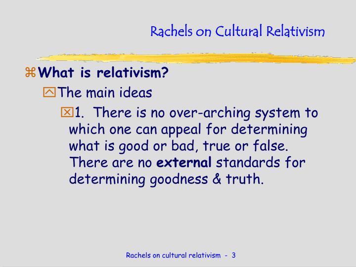 Rachels on Cultural Relativism