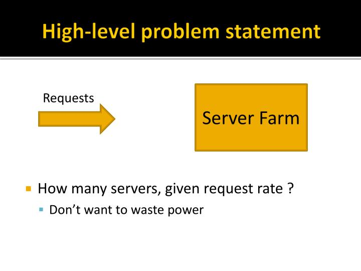 High-level problem statement
