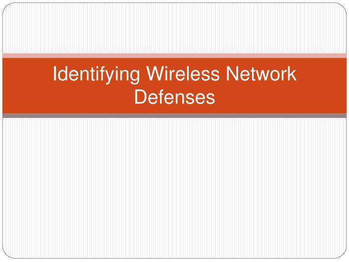 Identifying Wireless Network Defenses