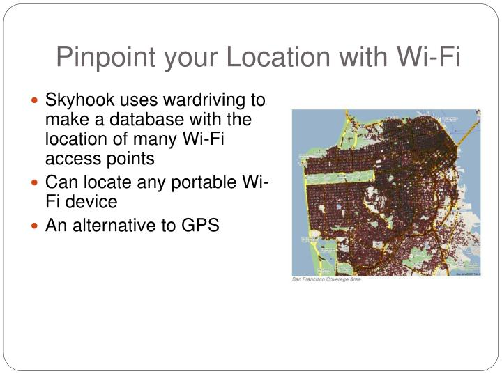 Pinpoint your Location with Wi-Fi