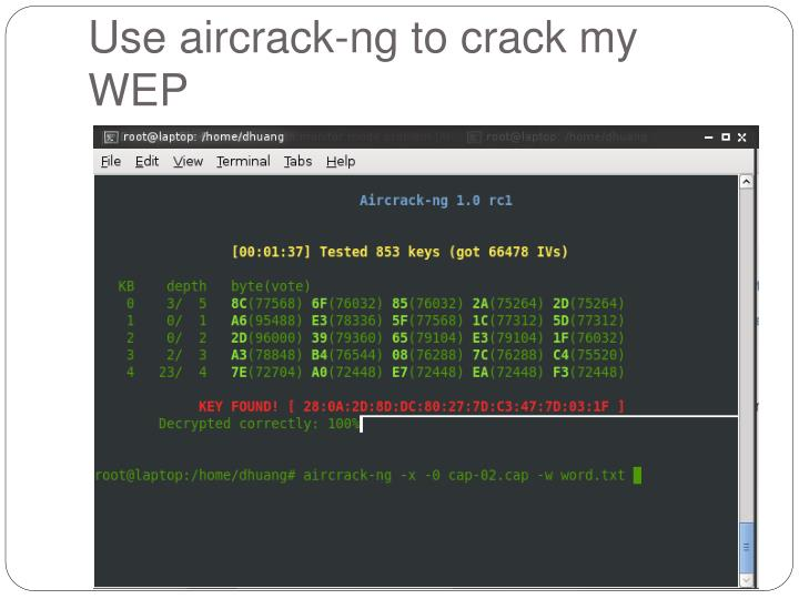 Use aircrack-ng to crack my WEP