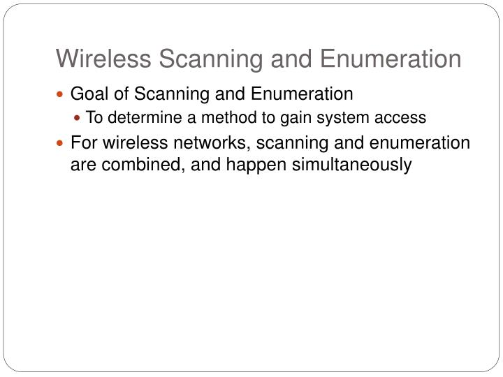 Wireless Scanning and Enumeration