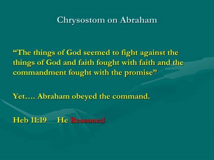 Chrysostom on Abraham