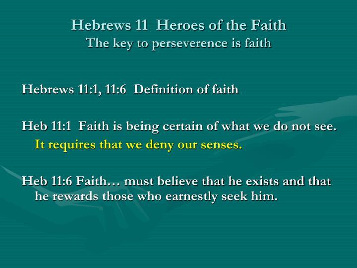 Hebrews 11  Heroes of the Faith