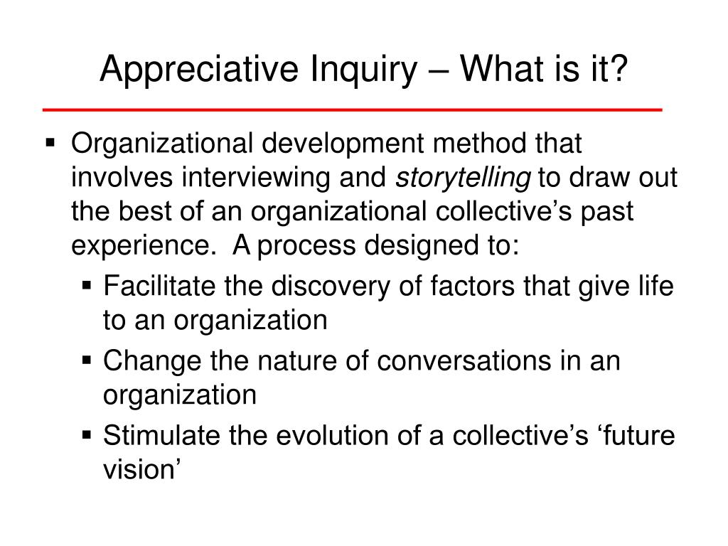 Appreciative Inquiry – What is it?