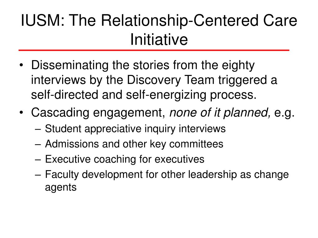 IUSM: The Relationship-Centered Care Initiative