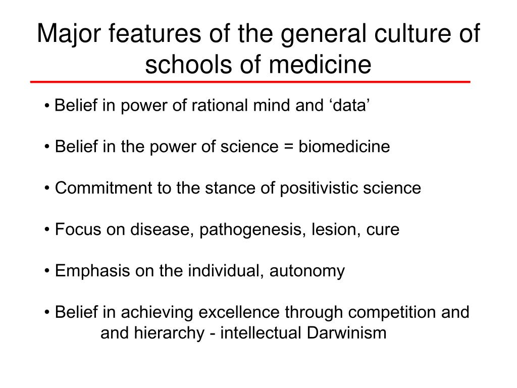 Major features of the general culture of schools of medicine