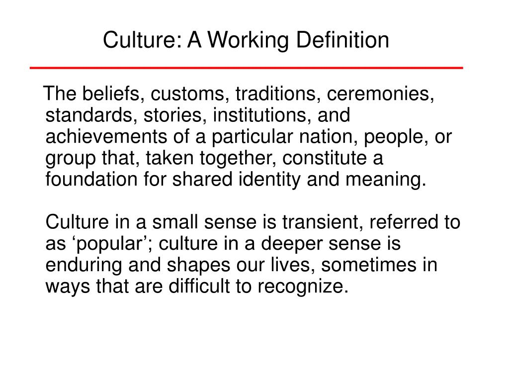 Culture: A Working Definition