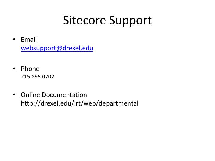 Sitecore support