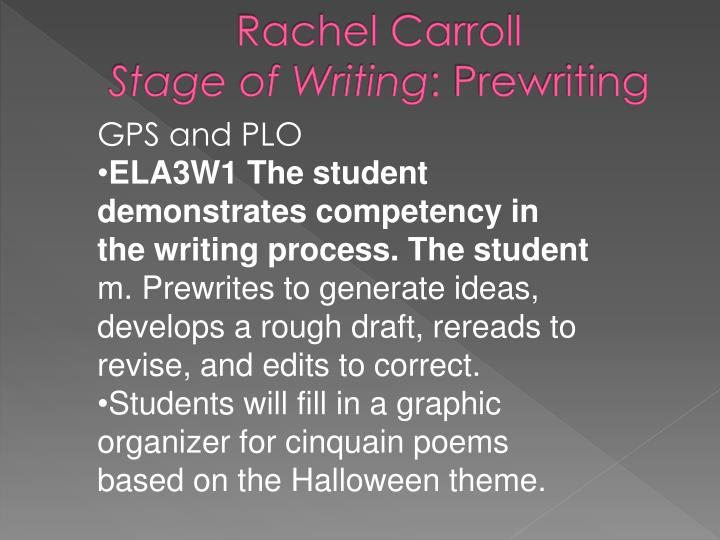 Rachel carroll stage of writing prewriting