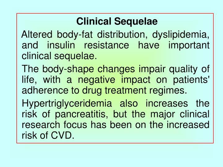 Clinical Sequelae