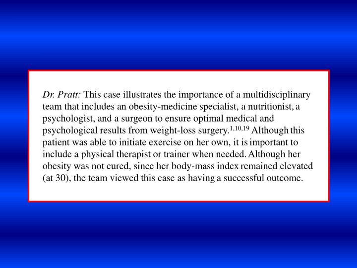 Dr. Pratt: