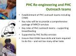 phc re engineering and phc outreach teams