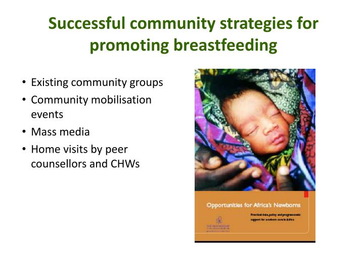 Successful community strategies for promoting breastfeeding