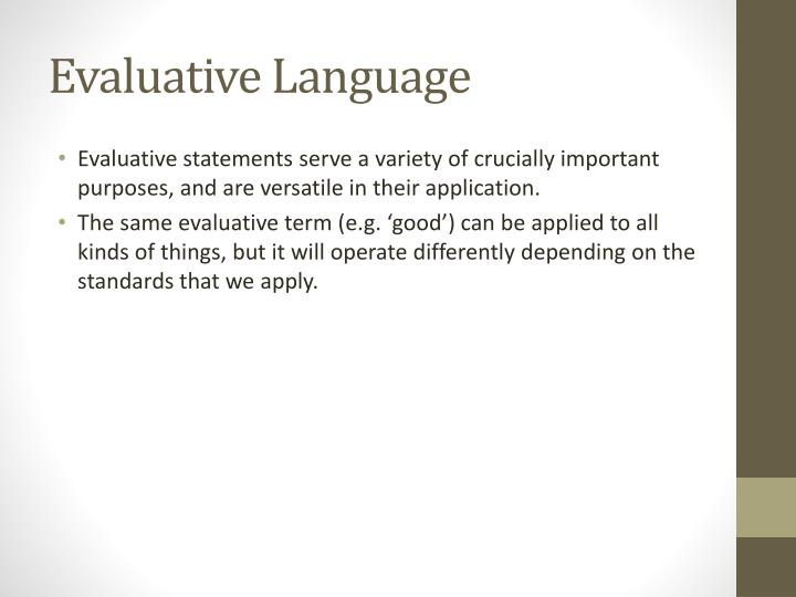 Evaluative Language