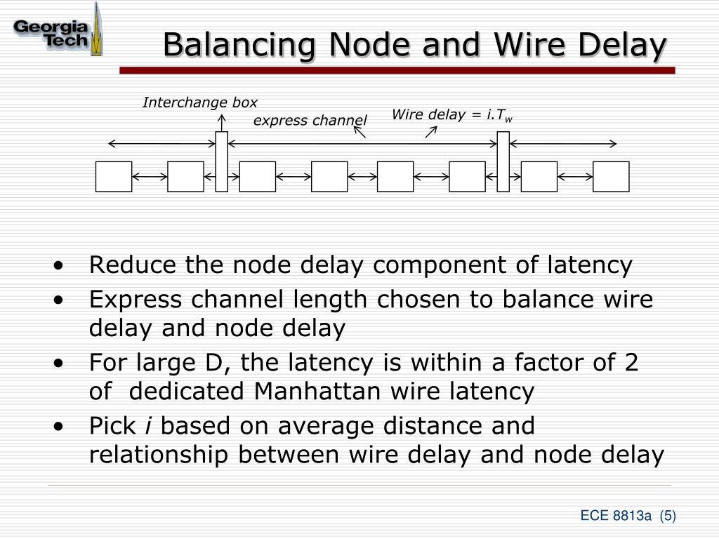 Balancing Node and Wire Delay