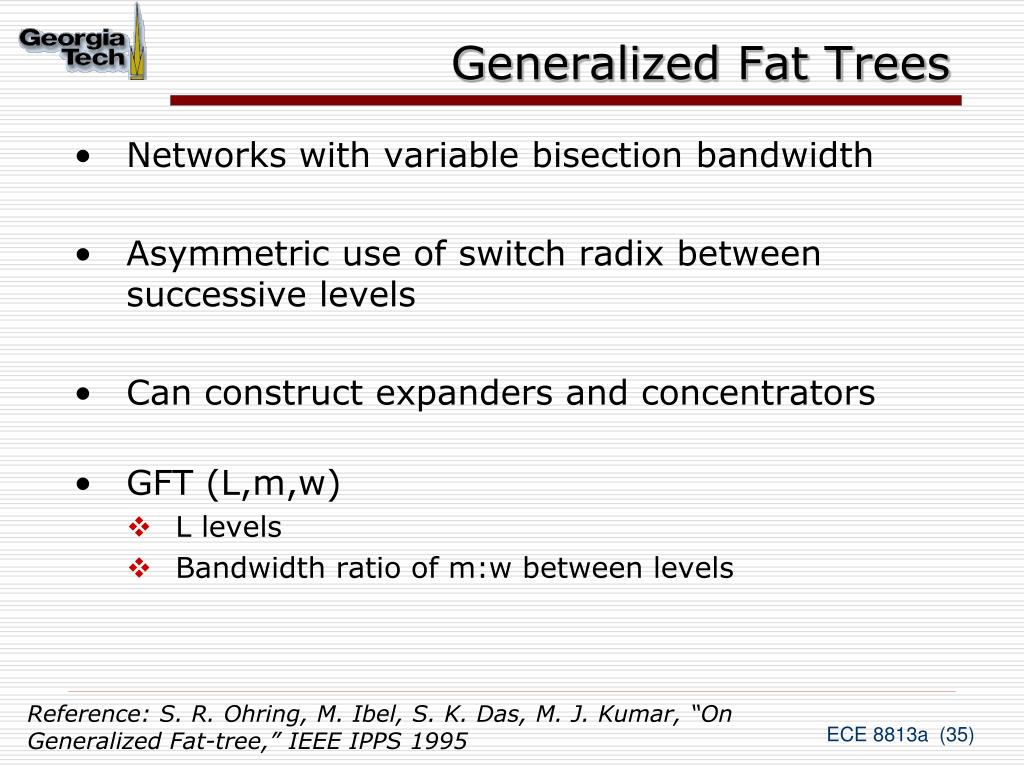 Generalized Fat Trees