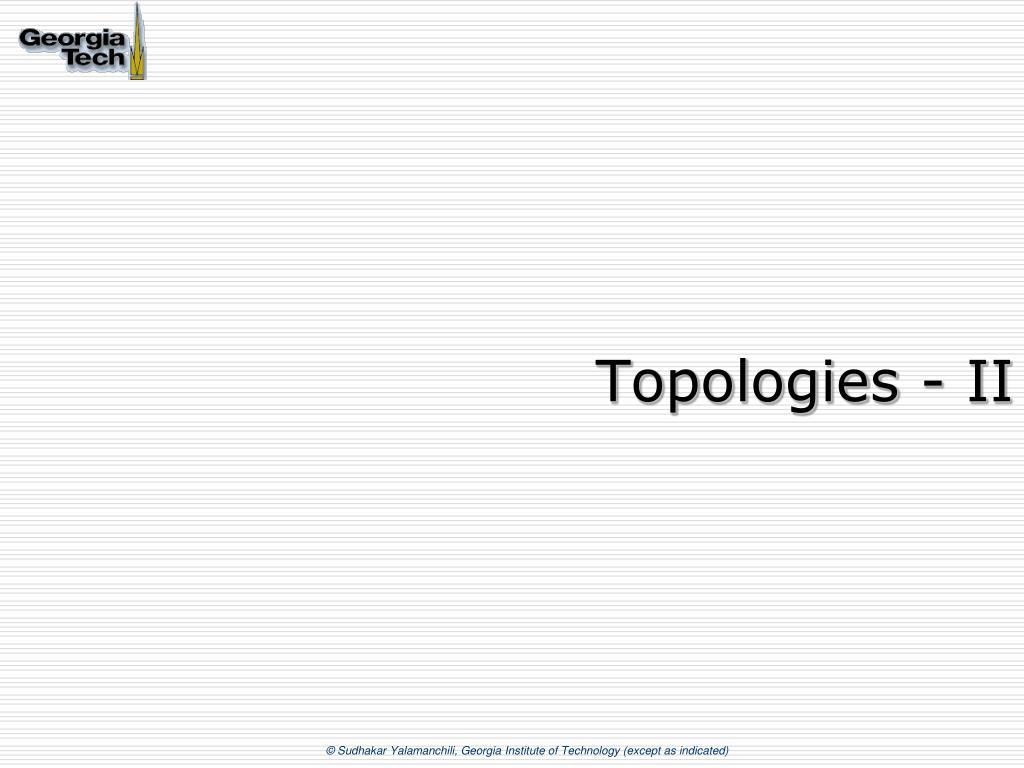 Topologies - II