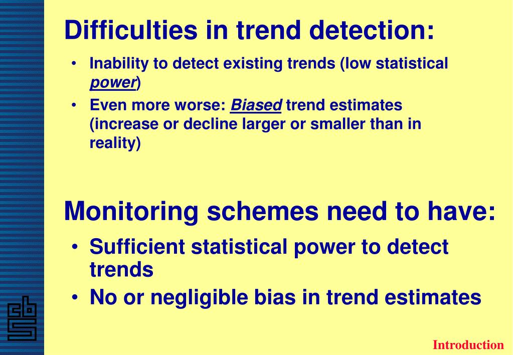 Difficulties in trend detection: